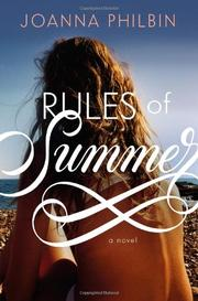 RULES OF SUMMER by Joanna Philbin