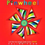 PINWHEEL by Salina Yoon