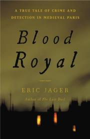 BLOOD ROYAL by Eric Jager