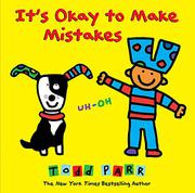 IT'S OKAY TO MAKE MISTAKES by Todd Parr