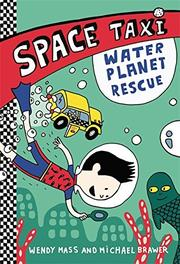 WATER PLANET RESCUE by Wendy Mass