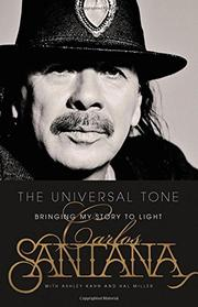 THE UNIVERSAL TONE by Carlos Santana