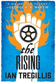 THE RISING by Ian Tregillis