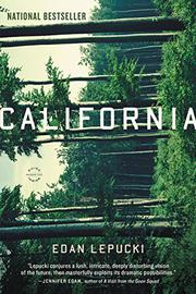 CALIFORNIA by Edan Lepucki