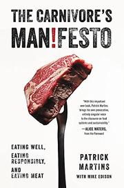 THE CARNIVORE'S MANIFESTO by Patrick Martins