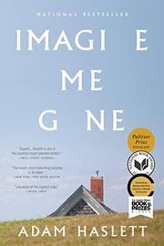 IMAGINE ME GONE by Adam Haslett