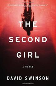 THE SECOND GIRL by David Swinson