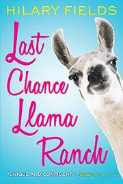 LAST CHANCE LLAMA RANCH by Hilary Fields