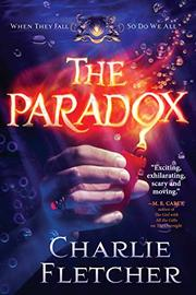 THE PARADOX by Charlie Fletcher