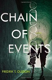 CHAIN OF EVENTS by Fredrik T. Olsson