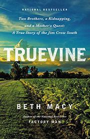 TRUEVINE by Beth Macy