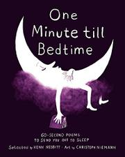 ONE MINUTE TILL BEDTIME by Kenn Nesbitt