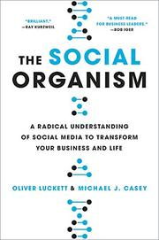 THE SOCIAL ORGANISM by Oliver Luckett