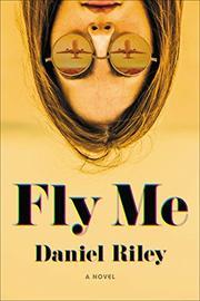 FLY ME by Daniel Riley