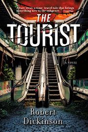 THE TOURIST by Robert Dickinson