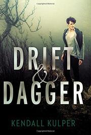 DRIFT & DAGGER by Kendall Kulper