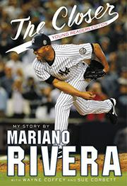 THE CLOSER by Mariano Rivera