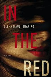 IN THE RED by Elena Mauli Shapiro