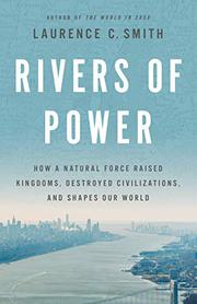 RIVERS OF POWER by Laurence C. Smith