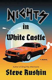 NIGHTS IN WHITE CASTLE by Steve Rushin