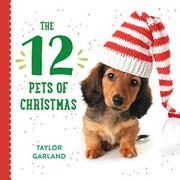 THE 12 PETS OF CHRISTMAS by Taylor Garland