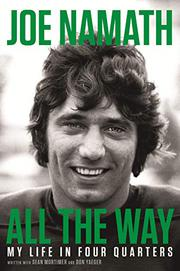 ALL THE WAY by Joe Namath