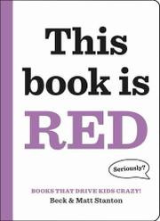 THIS BOOK IS RED by Beck Stanton