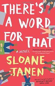 THERE'S A WORD FOR THAT by Sloane Tanen