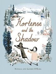 HORTENSE AND THE SHADOW by Natalia  O'Hara