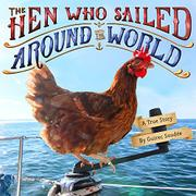 THE HEN WHO SAILED AROUND THE WORLD by Guirec Soudée
