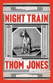 NIGHT TRAIN by Thom Jones