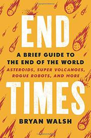 END TIMES by Bryan Walsh