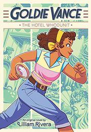 THE HOTEL WHODUNIT by Lilliam Rivera