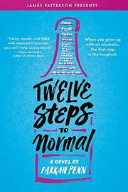 TWELVE STEPS TO NORMAL by Farrah Penn