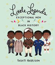 LITTLE LEGENDS by Vashti Harrison