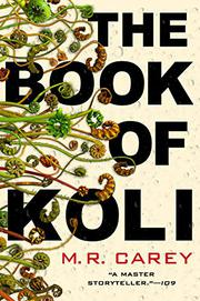 THE BOOK OF KOLI by M.R. Carey