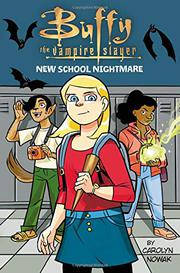 NEW SCHOOL NIGHTMARE by Carolyn Nowak