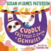 CUDDLY CRITTERS FOR LITTLE GENIUSES by Susan Patterson