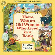 THERE WAS AN OLD WOMAN WHO LIVED IN A BOOK by Jomike Tejido