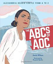 THE ABCS OF AOC by Jamia Wilson
