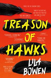TREASON OF HAWKS  by Lila Bowen