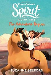 SPIRIT RIDING FREE by Suzanne Selfors