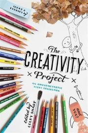 THE CREATIVITY PROJECT by Colby Sharp