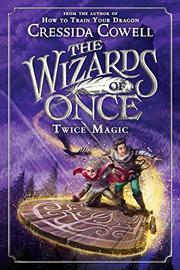 TWICE MAGIC by Cressida Cowell