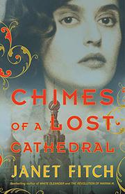 CHIMES OF A LOST CATHEDRAL  by Janet Fitch
