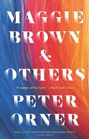 MAGGIE BROWN & OTHERS by Peter Orner