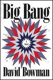 BIG BANG by David Bowman