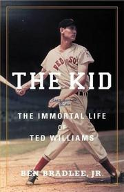 THE KID by Ben Bradlee Jr.