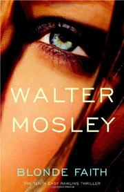 BLONDE FAITH by Walter Mosley