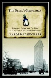 THE DEVIL'S GENTLEMAN by Harold Schechter